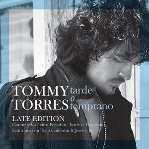 Image pour 'Tarde O Temprano (Late Edition)'