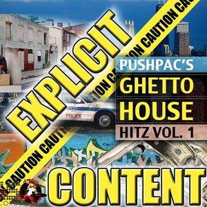 Image for 'Pushpac Ghetto Hitz Volume 1'