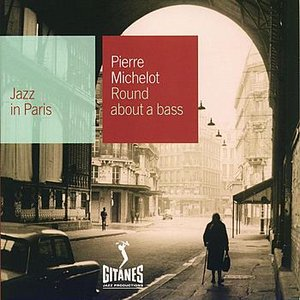 Image for 'Jazz In Paris - Round About A Bass'