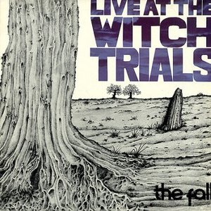 Image for 'Live At The Witch Trials (Expanded Edition)'