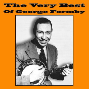 Image for 'The Very Best OF George Formby'