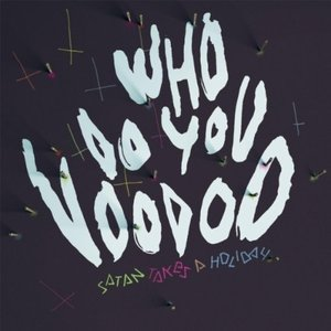 Image pour 'Who Do You Voodoo'