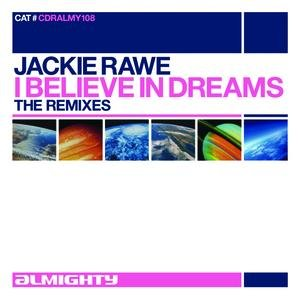 Image for 'I Believe In Dreams (Almighty Anthem Mix)'