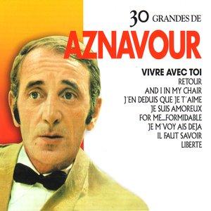 Image for '30 Grandes de Charles Aznavour'