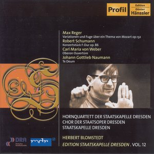 Image for 'Reger, M.: Variations and Fugue on a Theme of Mozart / Schumann: Conzertstuck for 4 Horns (Staatskapelle Dresden Edition, Vol. 12)'