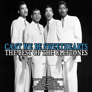 Image for 'Can't We Be Sweethearts: The Best of The Cleftones'