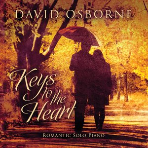 Image for 'Keys To The Heart: Romantic Solo Piano'