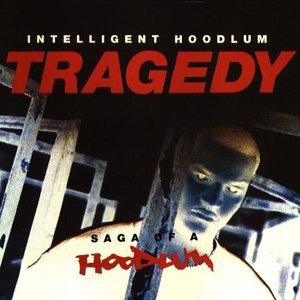 Image for 'Tragedy - Saga Of A Hoodlum'