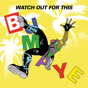 Image for 'Watch Out For This [Bumaye] [feat. Busy Signal, The Flexican & FS Green]'