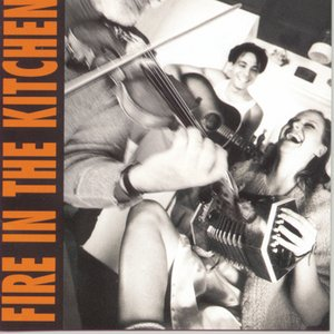 Image for 'Fire In The Kitchen'