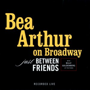 Image for 'On Broadway: Just Between Friends [Live]'
