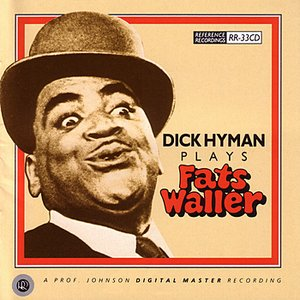 Image for 'Dick Hyman Plays Fats Waller'