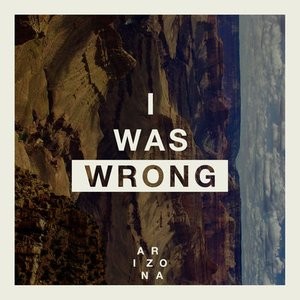 Image for 'I Was Wrong'