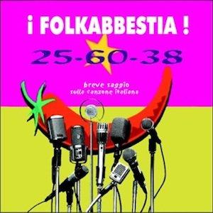 Bild für '25-60-38 Breve Saggio Sulla Canzone Italiana'
