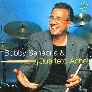 Immagine per 'Bobby Sanabria & ¡Quarteto Aché!'