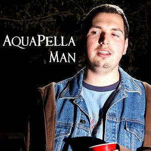 Image for 'AquaPella Man'