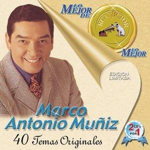 Immagine per 'Lo Mejor De Lo Mejor De Marco Antonio Muniz'