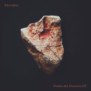 Image for 'Piedra del Desierto EP'