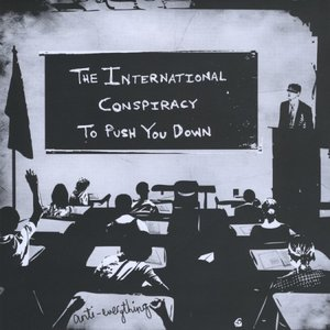 Image for 'The International Conspiracy To Push You Down'