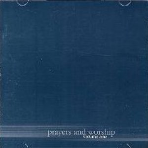 Image for 'Prayers & Worship, Volume I'