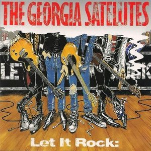Image for 'Let It Rock: The Best of the Georgia Satellites'