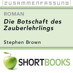 Image for 'Die Botschaft des Zauberlehrlings [Shortbook]'