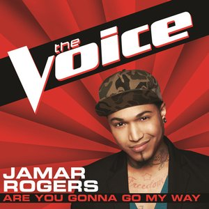 Imagen de 'Are You Gonna Go My Way (The Voice Performance) - Single'
