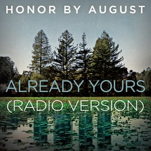 Image for 'Already Yours (Radio Version)'