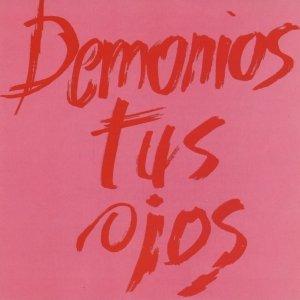 Imagen de 'Demonios Tus Ojos'