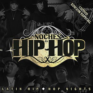 Image for 'Noches de Hip Hop - Latin Hip Hop Nights'