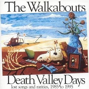 Image for 'Death Valley Days - Lost Songs and Rarities 1985 to 1995'