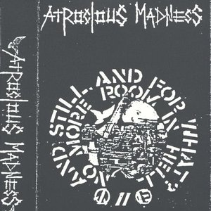 Image for 'Atrocious Madness'