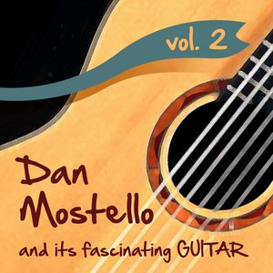 Immagine per 'Dan Mostello and its fascinating Guitar, Vol. 2'