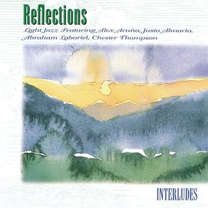 Image for 'Reflections :Interludes'