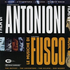 Image for 'I Film Di Antonioni, Le Musiche Di Fusco'