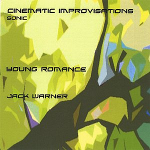 Image for 'Cinematic Improvisations-Young Romance-Sonic'