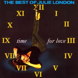 Image for 'Time for Love: The Best of Julie London'