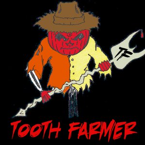 Image for 'Tooth Farmer'