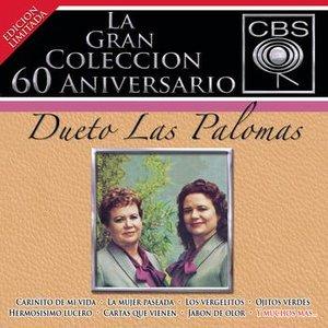 Image for 'La Gran Coleccion Del 60 Aniversario CBS - Dueto Las Palomas'