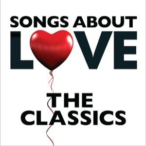 Image pour 'Songs About Love - The Classics'