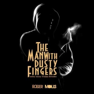 Image for 'The Man with Dusty Fingers'