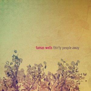 Bild für 'Thirty People Away (Edition européenne)'
