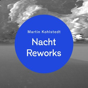 Image for 'Nacht Reworks'
