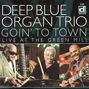 Image for 'Goin' To Town: Live At The Green Mill'