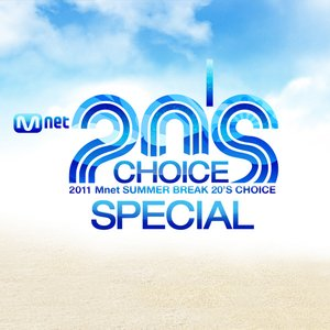 Image for '2011 Mnet 20's Choice SPECIAL'
