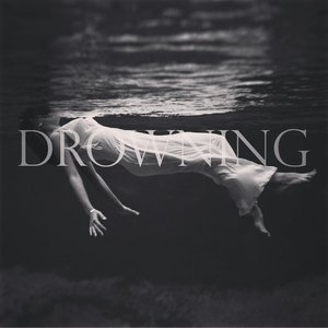 Image for 'Drowning'