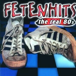Image for 'Fetenhits - The Real 80's'