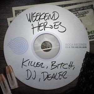 Image for 'Killer, DJ, Bitch, Dealer'
