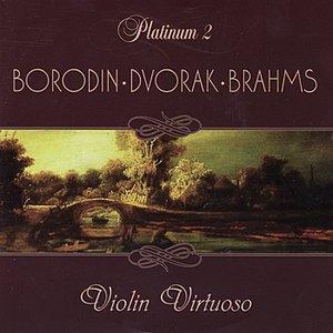 Image for 'Borodin / Dvorak / Brahms: Violin Virtuoso'