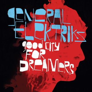 Immagine per 'Good City for Dreamers (Deluxe Edition)'